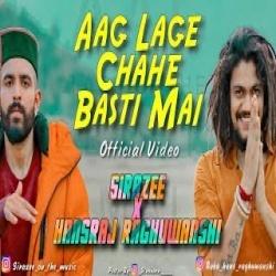 Aag Lage Chahe Basti Mai