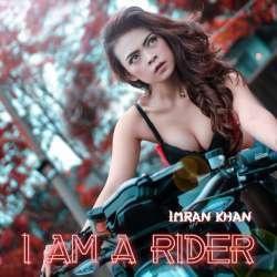 I Am a Rider