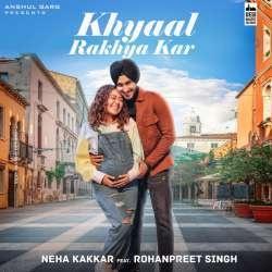 Khyaal Rakhya Kar