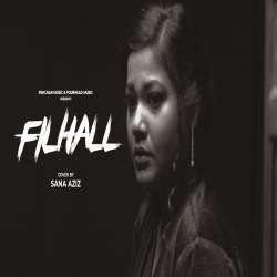 Filhaal (Female New Cover)