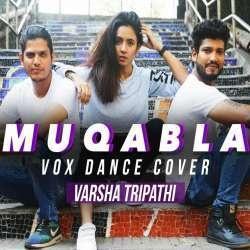 Muqabla (Vox Dance New Cover)