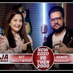 Now (2020) vs Then (2000) Hit Bollywood Songs Mashup