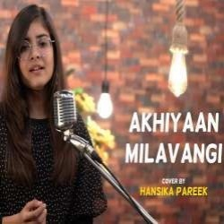 Akhiyaan Milavangi New Cover