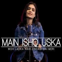 Main Ishq Uska New Cover