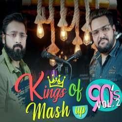 Kings of 90's Bollywood Mashup Vol. 2
