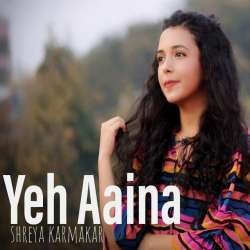 Yeh Aaina (Female New Version Cover)