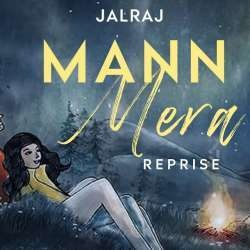Mann Mera (New Version Cover)