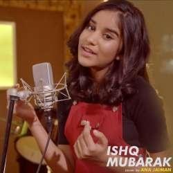 Ishq Mubarak (New Version Cover)