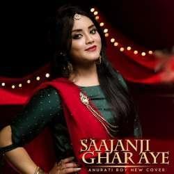 Saajanji Ghar Aaye (New Version Cover)