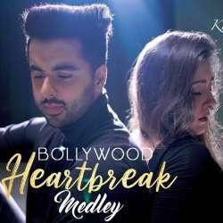 Bollywood Heartbreak Mashup