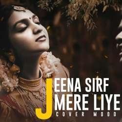 Jeena Sirf Mere Liye (New Cover)
