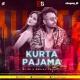 Kurta Pajama (Remix) - DJ SK x Deejay Tk