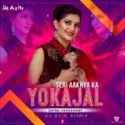 Teri Aakhya Ka Yo Kajal (Remix) - Dj Azib