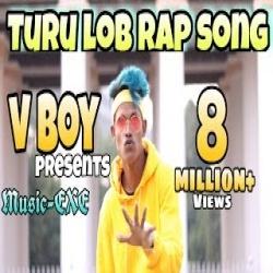 Turu Lob Rap Song