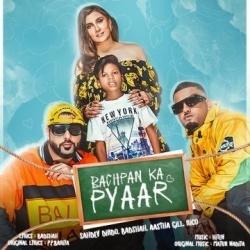 Bachpan Ka Pyaar - Badshah, Aastha Gill