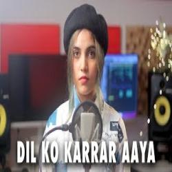 Dil Ko Karar Aaya Reprise