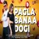 Pagla Banaa Dogi Rap
