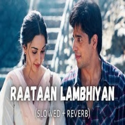 Raatan Lambiyan Lofi (Slowed and Reverb)