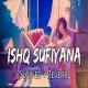 Ishq Sufiyana Lofi Mix (Slowed and Reverb)